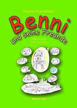Benni und seine Freunde von Buschhauer,  Dagmar