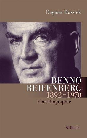 Benno Reifenberg 1892–1970 von Bussiek,  Dagmar