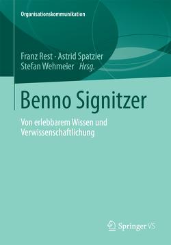 Benno Signitzer von Rest,  Franz, Spatzier,  Astrid, Wehmeier,  Stefan