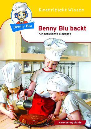 Benny Blu backt von Grothues,  Angelika, Hansch,  Susanne