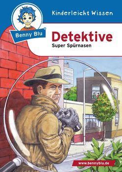 Benny Blu Detektive von Biermann,  Claudia, Tonn,  Dirk