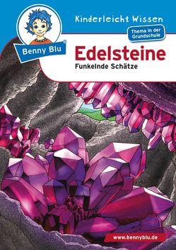 Benny Blu – Edelsteine von Hansch,  Susanne, Schöner,  Gregor