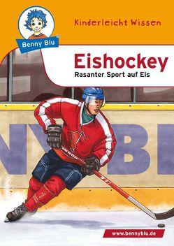 Benny Blu – Eishockey von Kuffer,  Sabrina, Schöner,  Gregor
