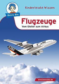 Benny Blu – Flugzeuge von Grothues,  Angelika, Hansch,  Susanne