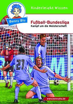 Benny Blu – Fußball-Bundesliga von Herbst,  Nicola, Herbst,  Thomas, Schöner,  Gregor