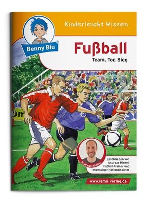 Benny Blu – Fußball von Hinkel,  Andreas, Plank,  Christiane, Tonn,  Dieter