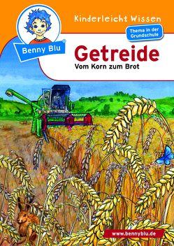 Benny Blu – Getreide von Hansch,  Susanne, Ott,  Christine, Ott,  Harald, Spangenberg,  Frithjof