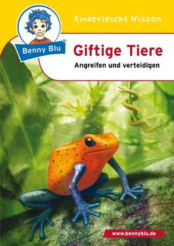 Benny Blu – Giftige Tiere von Freche,  Cornelia, Wirth,  Doris