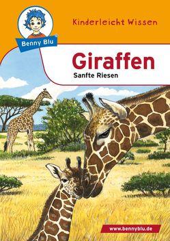 Benny Blu – Giraffen von Tonn,  Dieter, Wienbreyer,  Renate