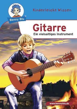 Benny Blu – Gitarre von Grothues,  Angelika, Kuffer,  Sabrina