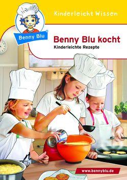 Benny Blu kocht von Grothues,  Angelika, Kuffer,  Sabrina