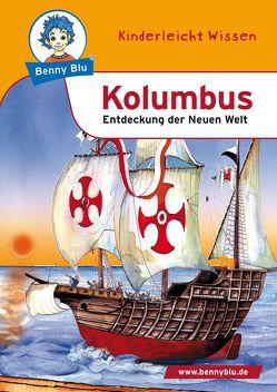 Benny Blu – Kolumbus von Koopmann,  Dagmar, Ott,  Christine