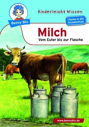 Benny Blu – Milch von Höllering,  Karl H, Wienbreyer,  Renate
