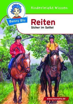 Benny Blu – Reiten von Schopf,  Kerstin, Spangenberg,  Frithjof