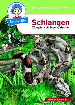 Benny Blu – Schlangen von Hansch,  Susanne, Neumann,  Esther
