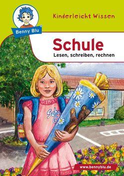 Benny Blu – Schule von Herbst,  Nicola, Herbst,  Thomas, Spangenberg,  Frithjof