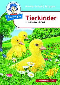 Benny Blu – Tierkinder von Neumann,  Christiane, Tonn,  Dieter
