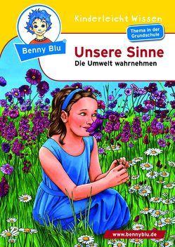 Benny Blu – Unsere Sinne von Schöner,  Gregor, Wirth,  Doris