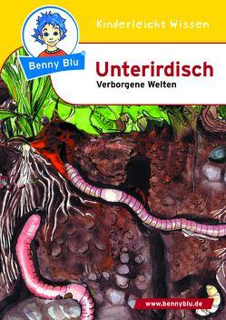 Benny Blu – Unterirdisch von Fettkenheuer,  Ralf, Hansch,  Susanne, Ott,  Christine