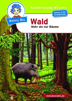 Benny Blu – Wald von Schöner,  Gregor, Spalke,  Gudrun A