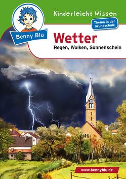 Benny Blu – Wetter von Häckl,  Christian, Höpfl,  Katharina, Ott,  Christine, Ott,  Harald