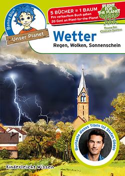 Benny Blu – Wetter von Häckl,  Christian, Höpfl,  Katharina, Kinderleicht Wissen Verlag, Ott,  Christine und Harald
