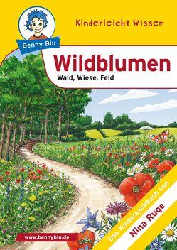 Benny Blu – Wildblumen von Kuffer,  Sabrina, Ruge,  Nina, Tonn,  Dirk
