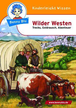 Benny Blu – Wilder Westen von Kuffer,  Sabrina, Schöner,  Gregor