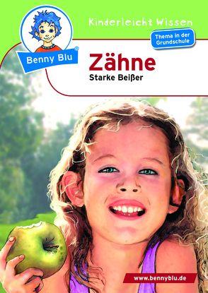 Benny Blu – Zähne von Grothues,  Angelika, Teichmann,  Axel, Wienbreyer,  Renate