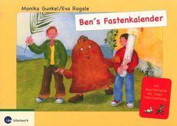 Ben's Fastenkalender von Gunkel,  Monika, Rogale,  Eva