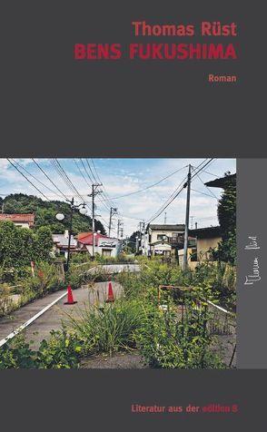 Bens Fukushima von Rüst,  Thomas