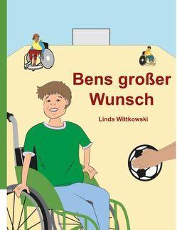 Bens großer Wunsch von Wittkowski,  Linda