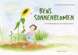 Bens Sonnenblumen von Hendrich,  Andrea, Schmitt,  Bernadette