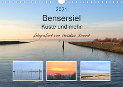 Bensersiel Küste und mehr (Wandkalender 2021 DIN A4 quer) von Bienert,  Christine
