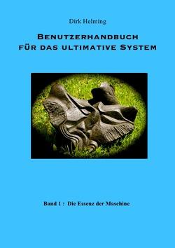 Benutzerhandbuch für das ultimative System von Helming,  Dirk