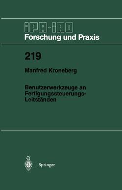 Benutzerwerkzeuge an Fertigungssteuerungs-Leitständen von Kroneberg,  Manfred