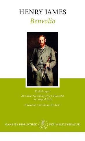 Benvolio von James,  Henry, Krekeler,  Elmar, Rein,  Ingrid
