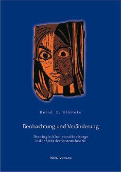 Beobachtung und Veränderung von Blömeke,  Bernd D.