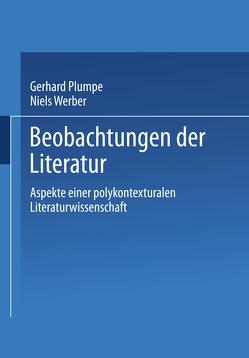 Beobachtungen der Literatur von Plumpe,  Gerhard, Werber,  Niels