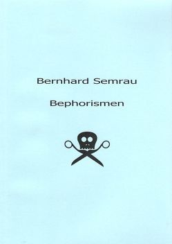 Bephorismen von Semrau,  Bernhard