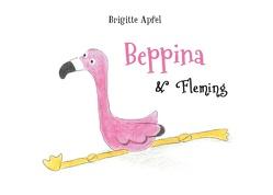 Beppina und Fleming von Apfel,  Brigitte