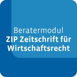 Beratermodul Otto Schmidt ZIP – Zeitschrift für Wirtschaftsrecht