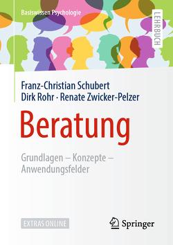 Beratung von Rohr,  Dirk, Schubert,  Franz-Christian, Zwicker-Pelzer,  Renate
