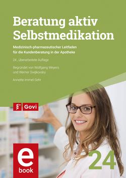 Beratung aktiv – Selbstmedikation von Immel-Sehr,  Annette