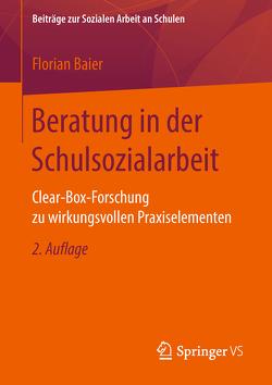 Beratung in der Schulsozialarbeit von Baier,  Florian