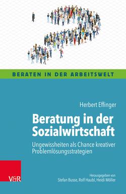Beratung in der Sozialwirtschaft von Effinger,  Herbert