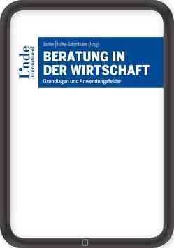 Beratung in der Wirtschaft von Häfke-Schönthaler,  Johanna, Sichler,  Ralph