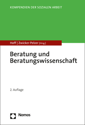 Beratung und Beratungswissenschaft von Hoff,  Tanja, Zwicker-Pelzer,  Renate