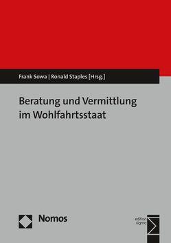 Beratung und Vermittlung im Wohlfahrtsstaat von Sowa,  Frank, Staples,  Ronald
