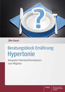 Beratungsblock Ernährung: Hypertonie von Bauer,  Silke